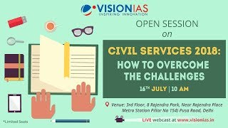 Open session on Civil Services 2018:How to overcome the challenges
