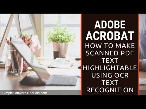 Tutorial: How to Make PDF Scan Text Highlightable Using OCR Text Recognition