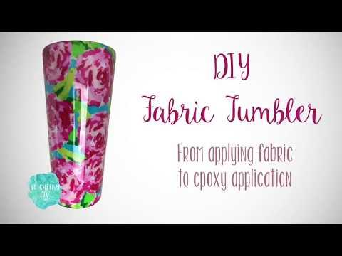 DIY Fabric Tumbler Tutorial