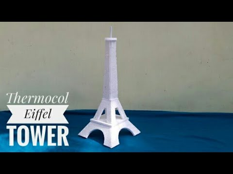 How To Make Eiffel Tower Using Thermocol | Thermocol Craft For School Project | DIY Eiffel Tower