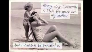 Mother & Daughter Quotes