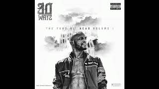 30 Wayz - For Real