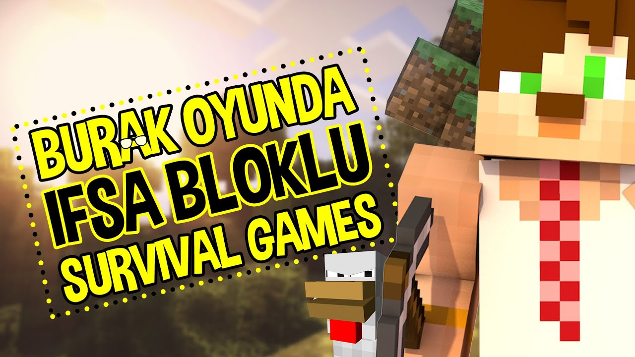 Burak Oyunda İfşalı Survival Games !