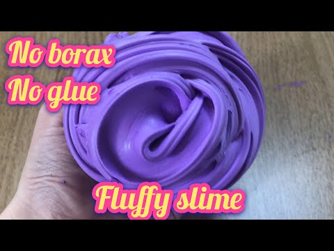 !!!MUST TRY!!! REAL!! DIY FLUFFY SLIME WITHOUT GLUE No Borax, No Cornstarch, No Shaving Cream