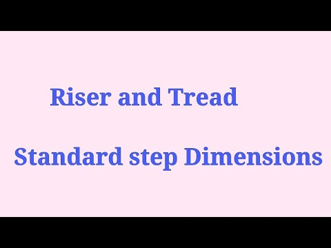 Standard Step Riser and Tread Dimensions