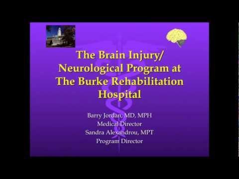 The Brain Injury/Neurological Program at Burke Rehabilitation Hospital