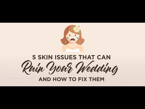 Don't Let Your Skin Ruin Your Big Day