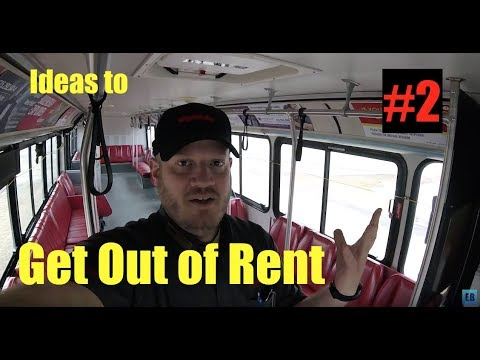 Ideas to Get Out of Rent Part 2