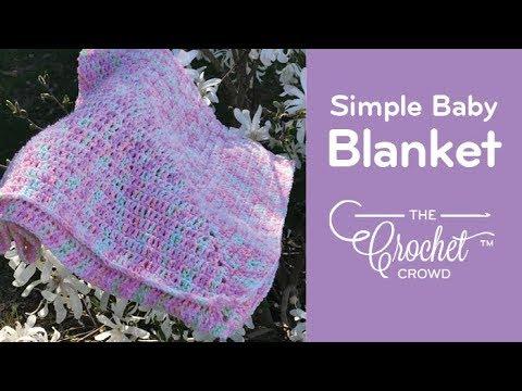 How to Crochet Simple Baby Blanket