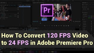 Adobe Premiere Pro CC 2014 Tutorial - Part 11 - Frame Rates