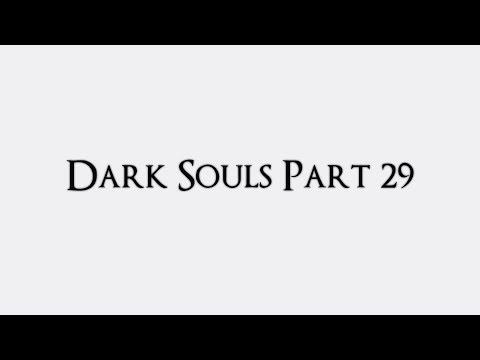A Guide For Dark Souls - Part 29 Crossbreed Priscilla