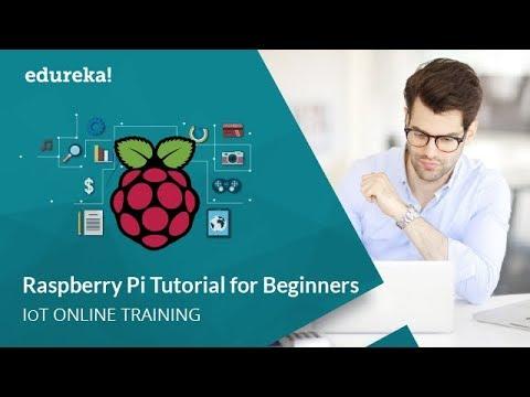 Raspberry Pi 3 Tutorial | Raspberry Pi 3 Projects | IoT Projects | IoT Tutorial | Edureka