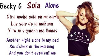 Becky G - Sola Lyrics English and Spanish - Translations & Meaning - L..