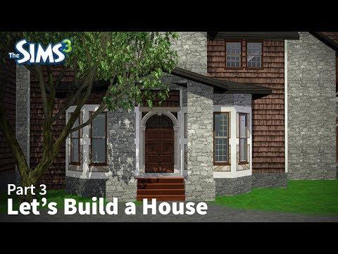 The Sims 3 - Let's Build a House - Part 3