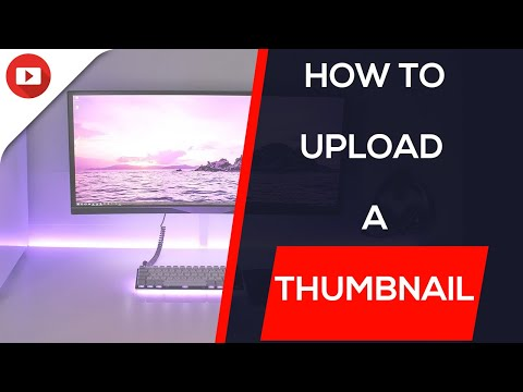 How To Upload a Thumbnail to Youtube!