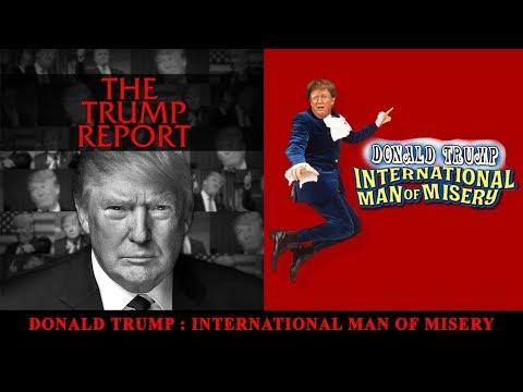 The Trump Report | International Man of Misery | AfterBuzz TV