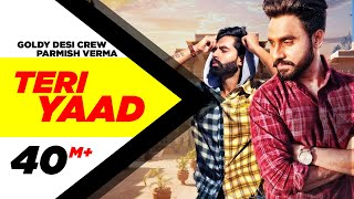 Teri Yaad Official Video  Goldy Desi Crew Feat Parmish Verma  New Song 2018  Speed Records