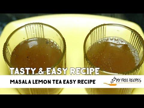 How to make Masala Lemon Tea | Easy Recipe Video by | My Free Recipes