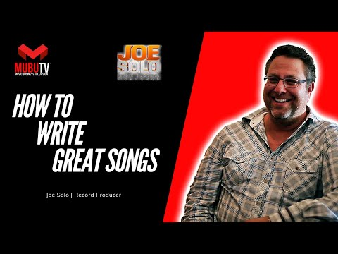 How To Become A Great Songwriter – Joe Solo – MUBUTV - SE.3 EP.38