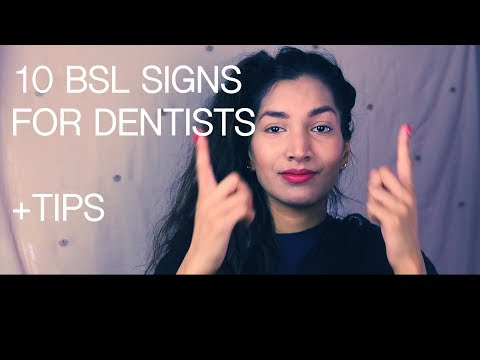 10 BSL Signs For Dentists