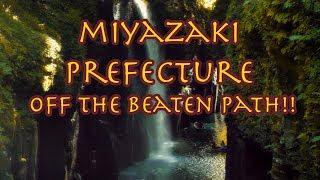 Off The Beaten Path || Miyazaki, Japan ||