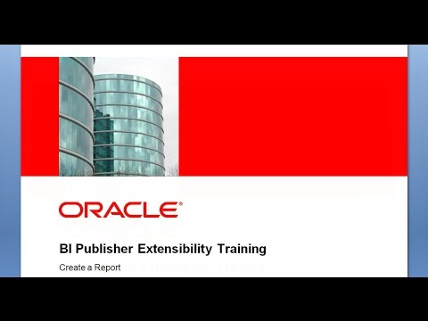 BI Publisher Extensibility Training - How to Create a New Report