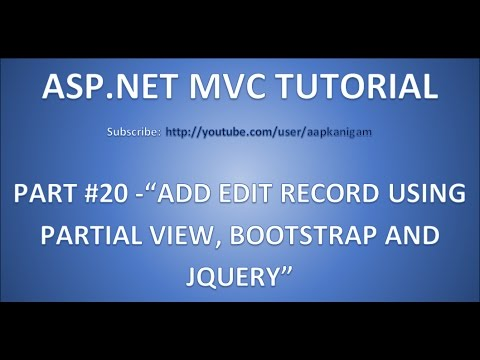 Part 20 - Add Edit Record using Partial View , JQuery and bootstrap popup(Modal) in ASP.NET MVC