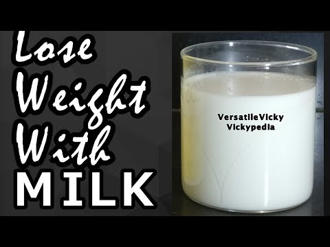 Lose 10-15 Kg Weight In a Month | Milk For Weight Loss | Lose Weight with Milk | Non Dairy