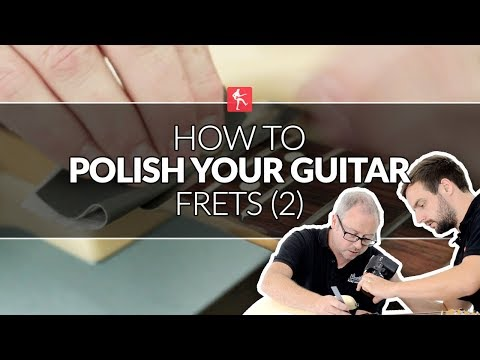 How To Polish Your Frets (Part 2) - Guitar Maintenance Lesson