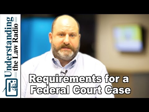 When Can I File a Case in Federal Court? | UTLRadio.com