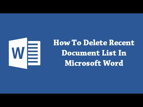 How To Delete Recent Document List In Microsoft Word?