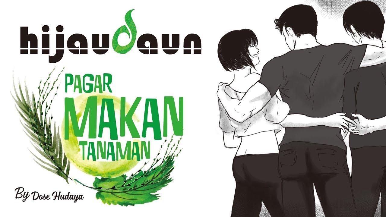 Download Hijau Daun - Pagar Makan Tanaman (Official Video Karaoke) MP3 Gratis