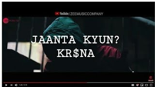 KR$NA - JAANTA KYUN (OFFICIAL LYRICS)