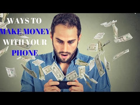 WAYS TO MAKE MONEY FAST WITH YOUR PHONE