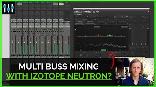 Izotope Neutron Elements review with examples | Music Jinni