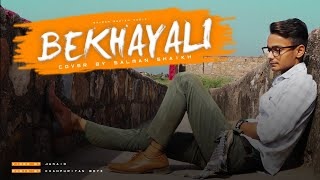 Kabir Singh: Bekhayali | Salman Shaikh | Shahid Kapoor,Kiara Advani | Latest Hindi Cover Song 2019