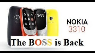 Nokia 3310 | Full Specifications & Reviews | Bar Phones | Boss Is Back | 2017