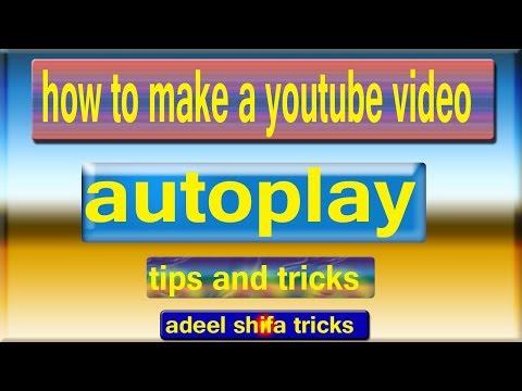 How To Make a YouTube Video Autoplay in Hindi adeel shifa tricks