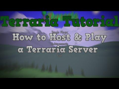 [Terraria Tutorial] How to Host & Play a Terraria Server