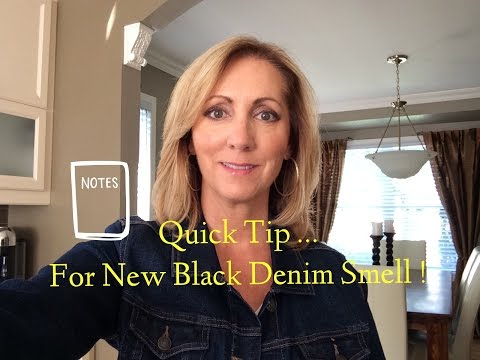 Quick Tip .. For New Black Denim Smell !