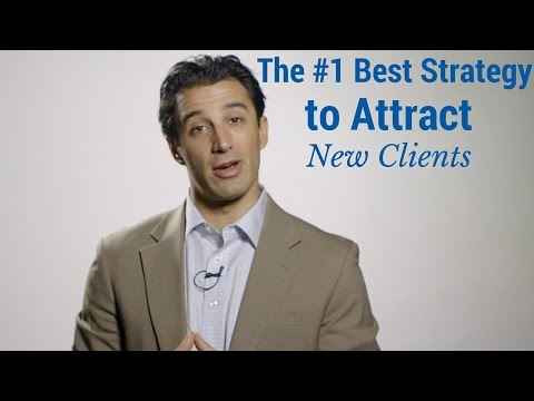 The # 1 Best Strategy to Attract New Clients