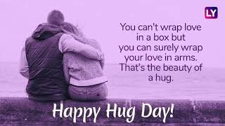 Hug Day 2019: Messages, Greetings, WhatsApp Stickers, Instagram Quotes to wish your loved once