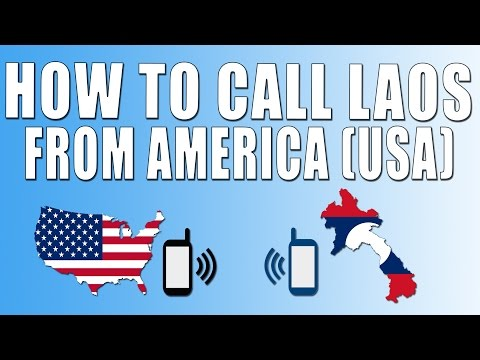 How To Call Laos From America (USA)