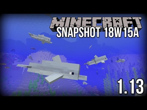 Minecraft 1.13 Snapshot 18w15a - Dolphins, Conduit + MORE! (Update Aquatic)