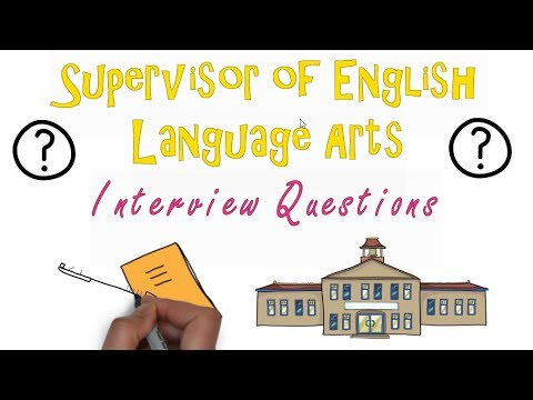 Supervisor of English Language Arts Interview Questions