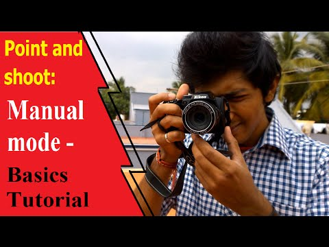 Point and shoot: Manual Focusing and Shutter Speed Adjustments Basics Tutorial