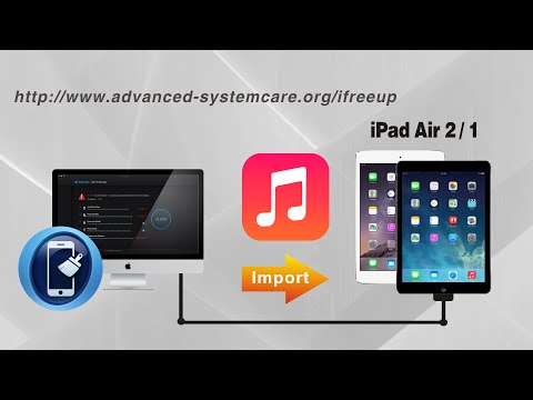 How to Import Music iPad Air 2/1 from Computer without iTunes by iFreeUp