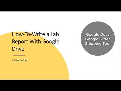 How-To Write a Lab Report using Google Drive and Snipping Tool