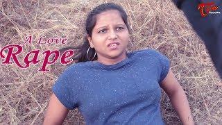A Love Rape | By Surender G. Yadav | Golden Creations Presents