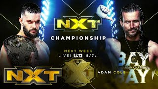 Finn Bálor collides with Adam Cole for NXT Title next week: WWE NXT, March 3, 2021